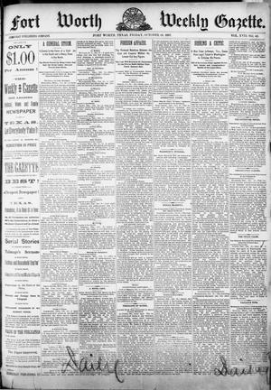 Fort Worth Weekly Gazette. (Fort Worth, Tex.), Vol. 17, No. 45, Ed. 1, Friday, October 28, 1887