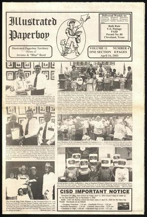 Primary view of Illustrated Paperboy (Cleveland, Tex.), Vol. 11, No. 4, Ed. 1 Wednesday, April 16, 2003