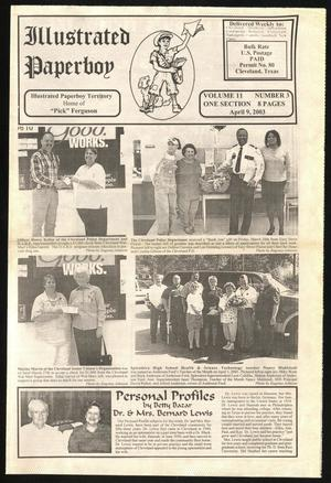 Primary view of Illustrated Paperboy (Cleveland, Tex.), Vol. 11, No. 3, Ed. 1 Wednesday, April 9, 2003