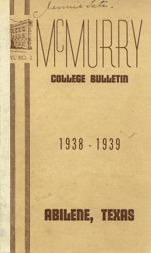 Primary view of object titled 'Bulletin of McMurry College, 1938-1939'.