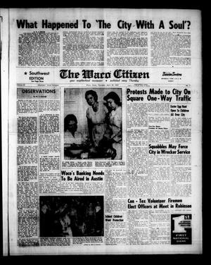 Primary view of The Waco Citizen (Waco, Tex.), Vol. 23, No. 7, Ed. 1 Thursday, April 18, 1957