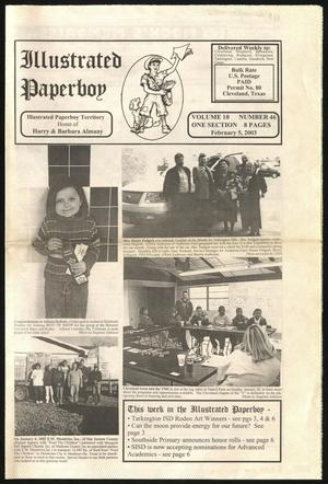 Primary view of Illustrated Paperboy (Cleveland, Tex.), Vol. 10, No. 46, Ed. 1 Wednesday, February 5, 2003