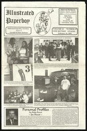 Primary view of Illustrated Paperboy (Cleveland, Tex.), Vol. 10, No. 49, Ed. 1 Wednesday, February 26, 2003
