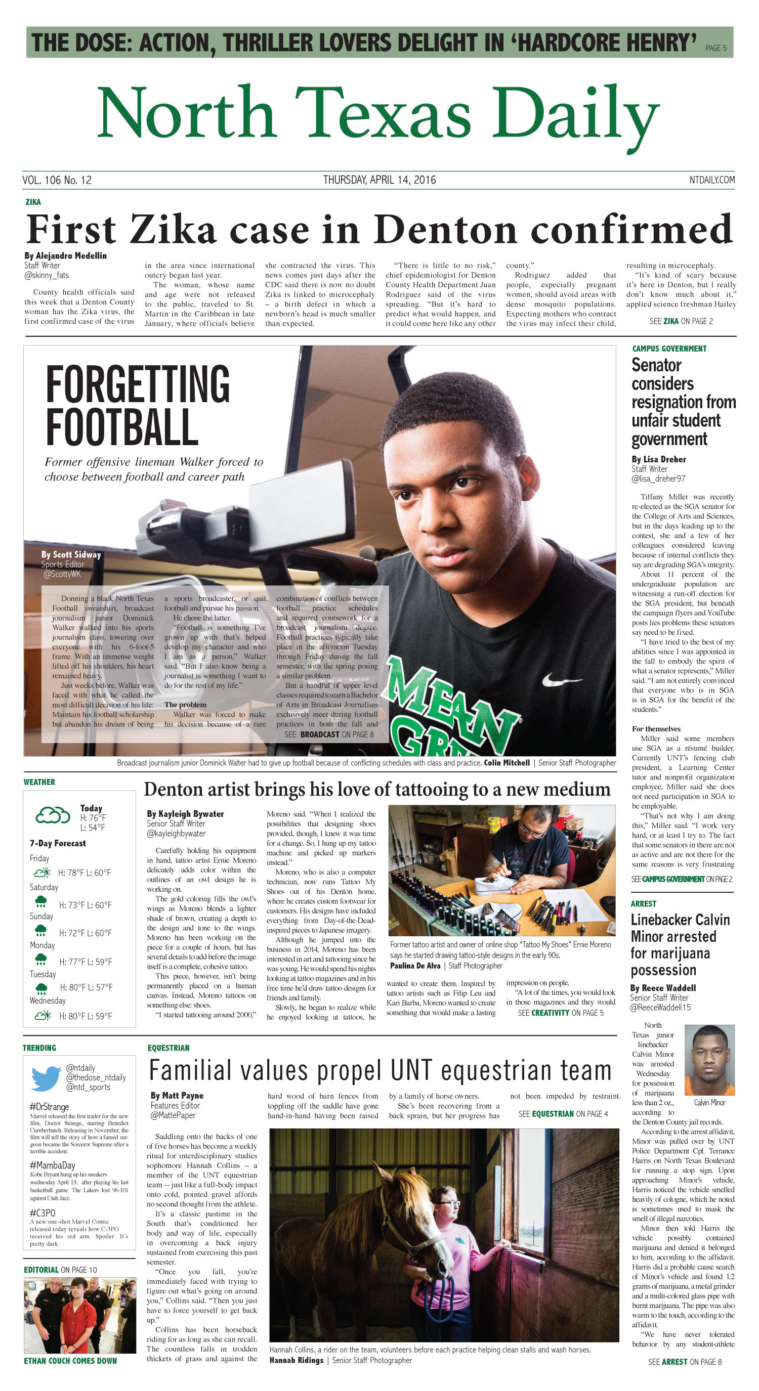 North Texas Daily (Denton, Tex.), Vol. 106, No. 12, Ed. 1 Thursday, April 14, 2016                                                                                                      [Sequence #]: 1 of 10