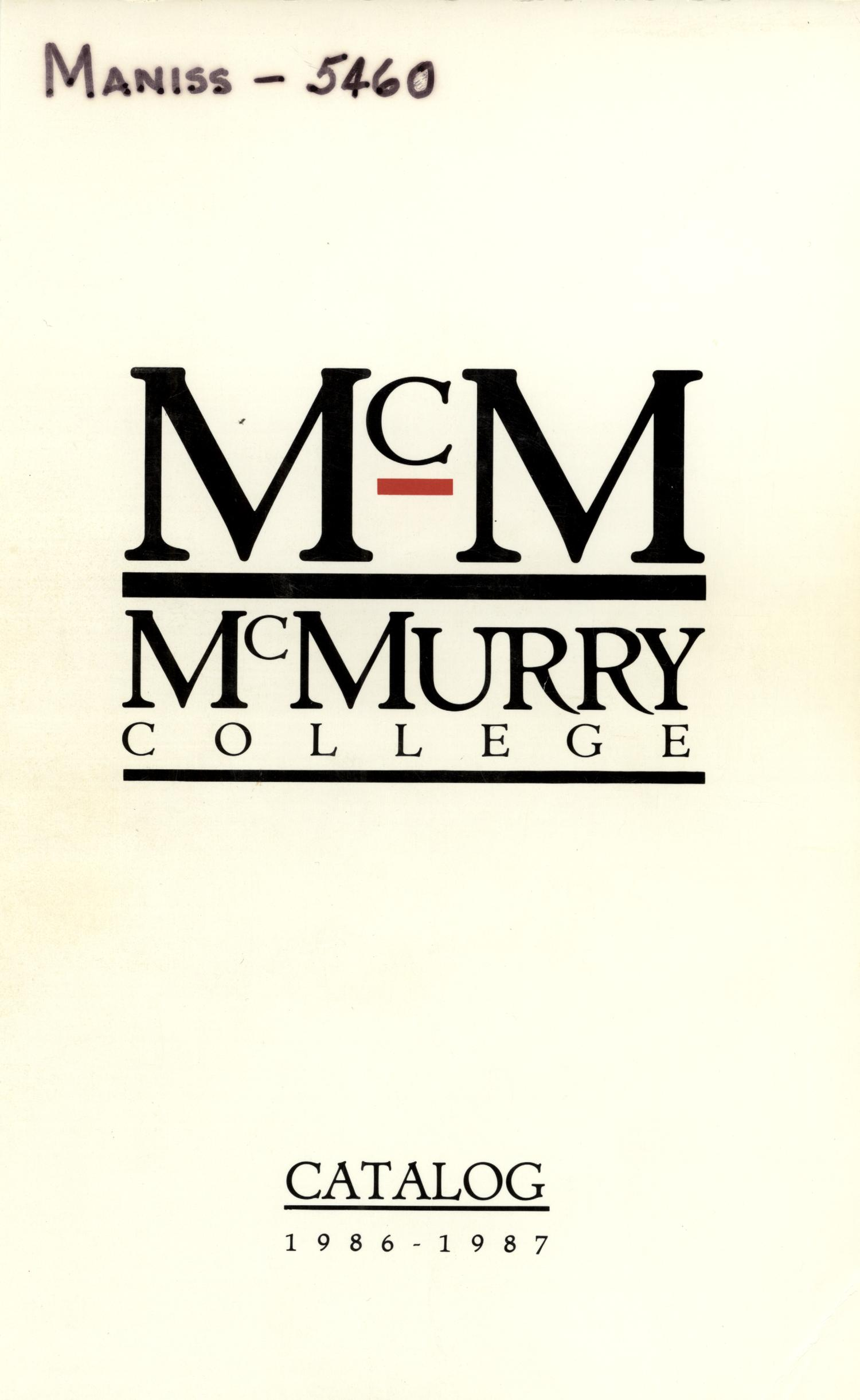 Bulletin of McMurry College, 1986-1987                                                                                                      [Sequence #]: 1 of 236