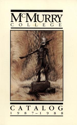 Bulletin of McMurry College, 1987-1988