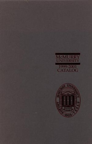 Primary view of object titled 'Bulletin of McMurry University, 1999-2001'.