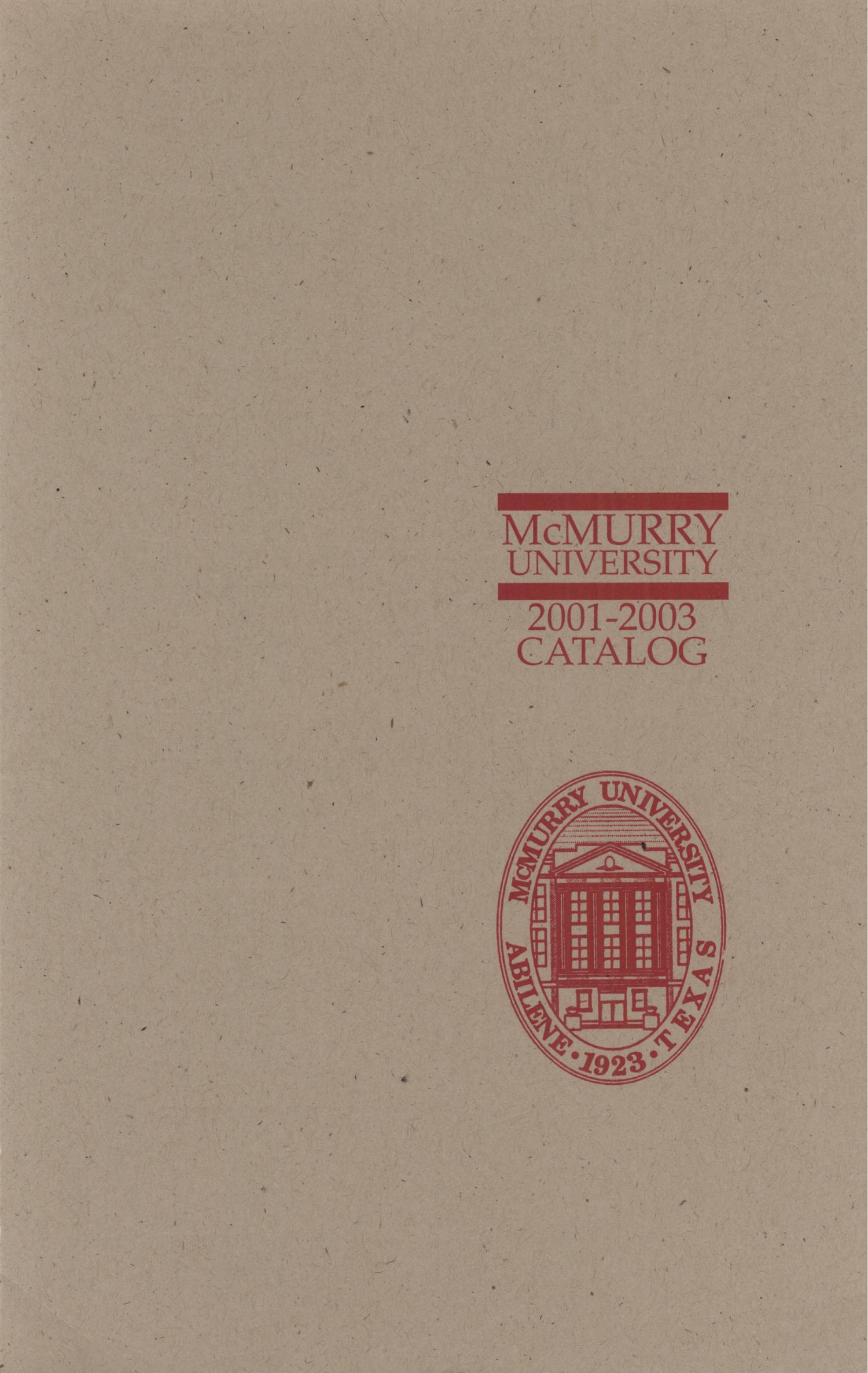 Bulletin of McMurry University, 2001-2003                                                                                                      [Sequence #]: 1 of 236