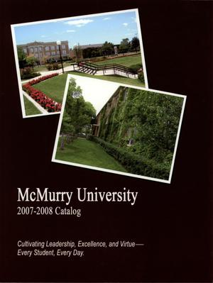 Primary view of object titled 'Bulletin of McMurry University, 2007-2008'.