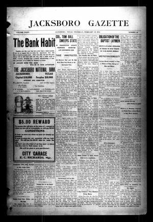 Jacksboro Gazette (Jacksboro, Tex.), Vol. 34, No. 38, Ed. 1 Thursday, February 19, 1914