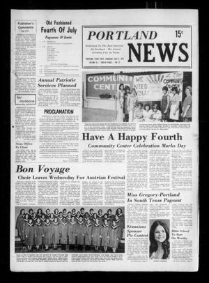 Primary view of object titled 'Portland News (Portland, Tex.), Vol. 9, No. 27, Ed. 1 Thursday, July 4, 1974'.