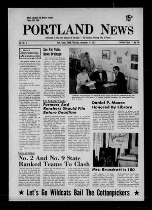 Primary view of object titled 'Portland News (Portland, Tex.), Vol. 6, No. 45, Ed. 1 Thursday, November 11, 1971'.