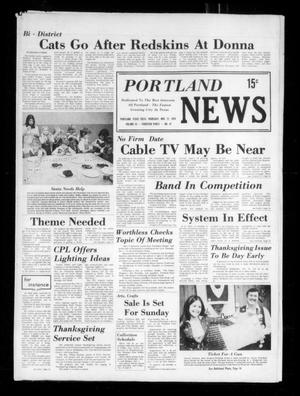 Primary view of object titled 'Portland News (Portland, Tex.), Vol. 9, No. 47, Ed. 1 Thursday, November 21, 1974'.