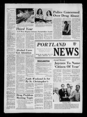 Primary view of object titled 'Portland News (Portland, Tex.), Vol. 9, No. 17, Ed. 1 Thursday, April 25, 1974'.