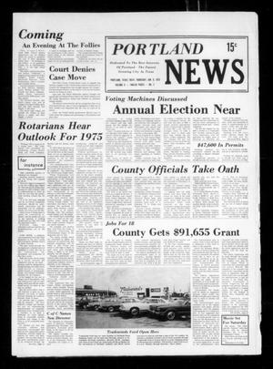 Primary view of object titled 'Portland News (Portland, Tex.), Vol. 10, No. 2, Ed. 1 Thursday, January 9, 1975'.