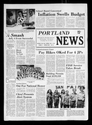 Primary view of object titled 'Portland News (Portland, Tex.), Vol. 9, No. 28, Ed. 1 Thursday, July 11, 1974'.