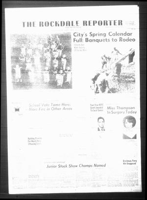 Primary view of The Rockdale Reporter and Messenger (Rockdale, Tex.), Vol. [95], No. 14, Ed. 1 Thursday, April 6, 1967