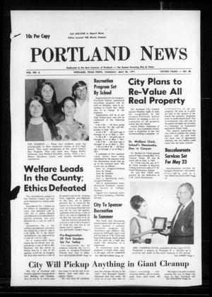 Primary view of object titled 'Portland News (Portland, Tex.), Vol. 6, No. 30, Ed. 1 Thursday, May 20, 1971'.