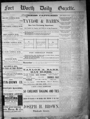 Primary view of Fort Worth Daily Gazette. (Fort Worth, Tex.), Vol. 9, No. 11, Ed. 1, Sunday, July 26, 1885
