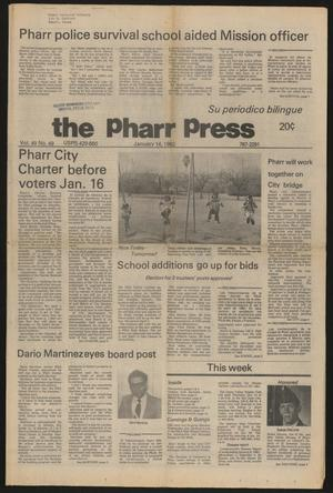 Primary view of object titled 'The Pharr Press (Pharr, Tex.), Vol. 49, No. 49, Ed. 1 Thursday, January 14, 1982'.
