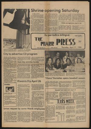 Primary view of object titled 'The Pharr Press (Pharr, Tex.), Vol. 47, No. 15, Ed. 1 Thursday, April 17, 1980'.