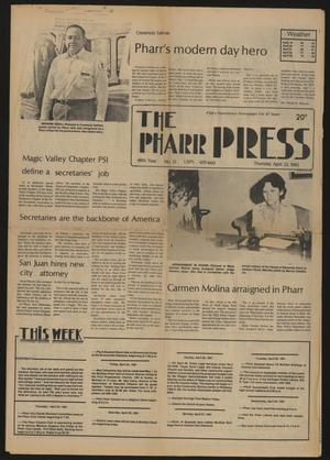 Primary view of object titled 'The Pharr Press (Pharr, Tex.), Vol. 48, No. 13, Ed. 1 Thursday, April 23, 1981'.