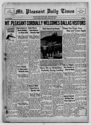 Primary view of object titled 'Mt. Pleasant Daily Times (Mount Pleasant, Tex.), Vol. 18, No. 47, Ed. 1 Friday, May 7, 1937'.