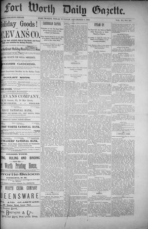 Primary view of Fort Worth Daily Gazette. (Fort Worth, Tex.), Vol. 11, No. 133, Ed. 1, Tuesday, December 8, 1885