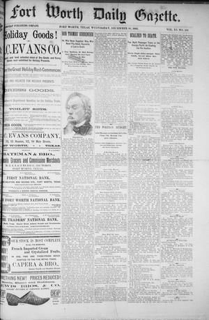 Primary view of object titled 'Fort Worth Daily Gazette. (Fort Worth, Tex.), Vol. 11, No. 141, Ed. 1, Wednesday, December 16, 1885'.