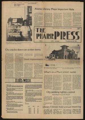 Primary view of object titled 'The Pharr Press (Pharr, Tex.), Vol. 48, No. 21, Ed. 1 Thursday, June 18, 1981'.
