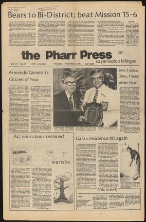 Primary view of object titled 'The Pharr Press (Pharr, Tex.), Vol. 49, No. 40, Ed. 1 Thursday, November 5, 1981'.