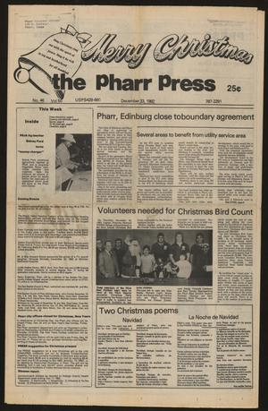 Primary view of object titled 'The Pharr Press (Pharr, Tex.), Vol. 50, No. 46, Ed. 1 Thursday, December 23, 1982'.