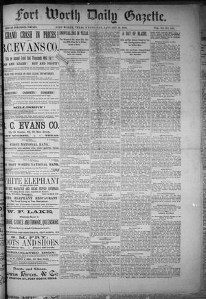 Primary view of Fort Worth Daily Gazette. (Fort Worth, Tex.), Vol. 11, No. 169, Ed. 1, Wednesday, January 13, 1886