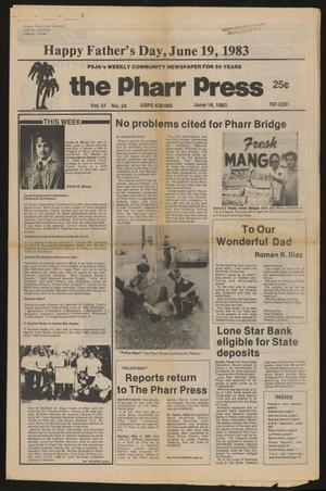 Primary view of object titled 'The Pharr Press (Pharr, Tex.), Vol. 51, No. 24, Ed. 1 Thursday, June 16, 1983'.