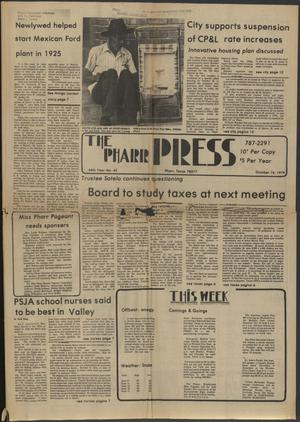 Primary view of object titled 'The Pharr Press (Pharr, Tex.), Vol. 46, No. 42, Ed. 1 Thursday, October 18, 1979'.