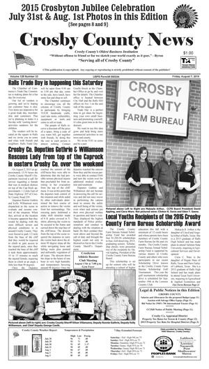 Primary view of object titled 'Crosby County News (Ralls, Tex.), Vol. 128, No. 33, Ed. 1 Friday, August 7, 2015'.