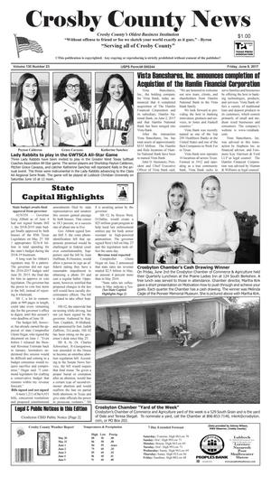 Primary view of object titled 'Crosby County News (Ralls, Tex.), Vol. 130, No. 23, Ed. 1 Friday, June 9, 2017'.