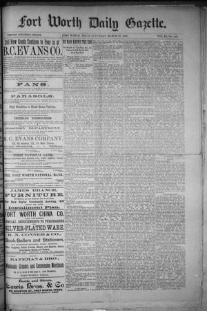 Primary view of object titled 'Fort Worth Daily Gazette. (Fort Worth, Tex.), Vol. 11, No. 240, Ed. 1, Saturday, March 27, 1886'.