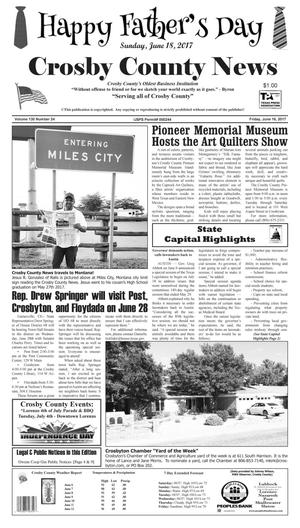 Primary view of object titled 'Crosby County News (Ralls, Tex.), Vol. 130, No. 24, Ed. 1 Friday, June 16, 2017'.