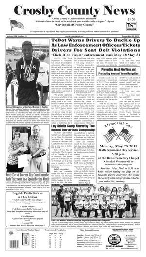 Crosby County News (Ralls, Tex.), Vol. 128, No. 23, Ed. 1 Friday, May 22, 2015