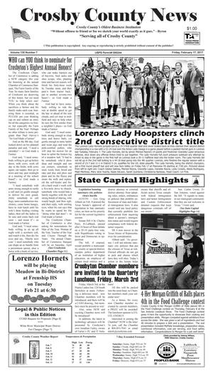 Primary view of Crosby County News (Ralls, Tex.), Vol. 130, No. 7, Ed. 1 Friday, February 17, 2017
