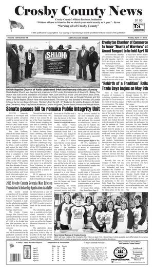 Primary view of object titled 'Crosby County News (Ralls, Tex.), Vol. 128, No. 16, Ed. 1 Friday, April 17, 2015'.