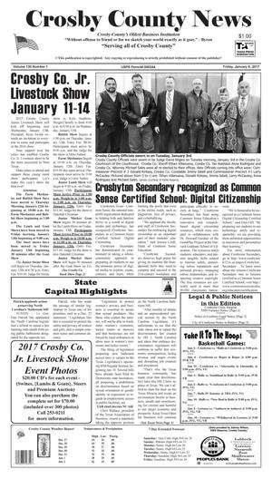 Primary view of object titled 'Crosby County News (Ralls, Tex.), Vol. 130, No. 1, Ed. 1 Friday, January 6, 2017'.