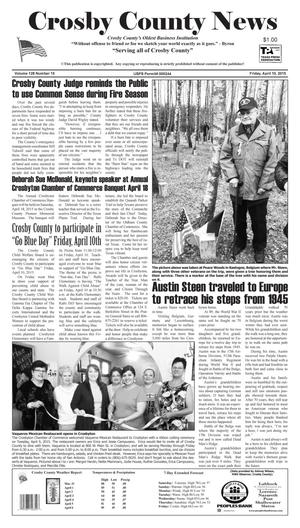 Primary view of object titled 'Crosby County News (Ralls, Tex.), Vol. 128, No. 15, Ed. 1 Friday, April 10, 2015'.