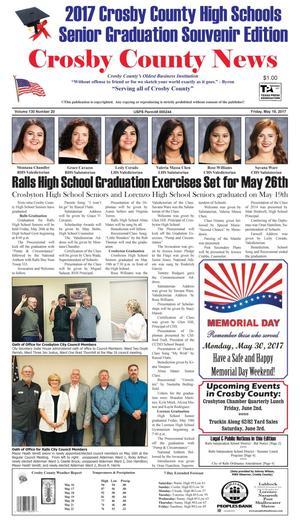 Crosby County News (Ralls, Tex.), Vol. 130, No. 21, Ed. 1 Friday, May 26, 2017