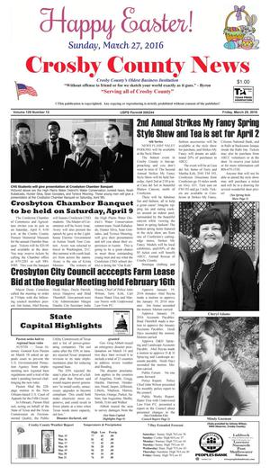 Primary view of object titled 'Crosby County News (Ralls, Tex.), Vol. 129, No. 12, Ed. 1 Friday, March 25, 2016'.