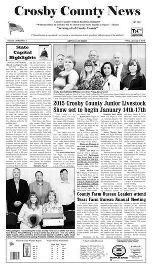 Crosby County News (Ralls, Tex.), Vol. 128, No. 2, Ed. 1 Friday, January 9, 2015