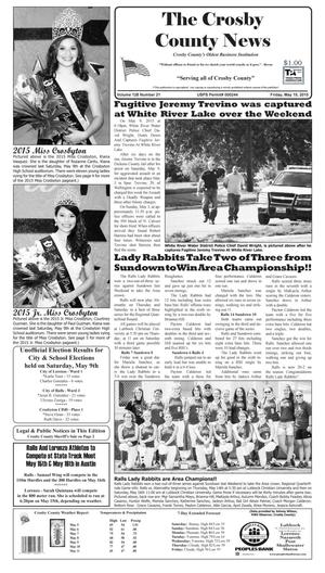 Crosby County News (Ralls, Tex.), Vol. 128, No. 21, Ed. 1 Friday, May 15, 2015