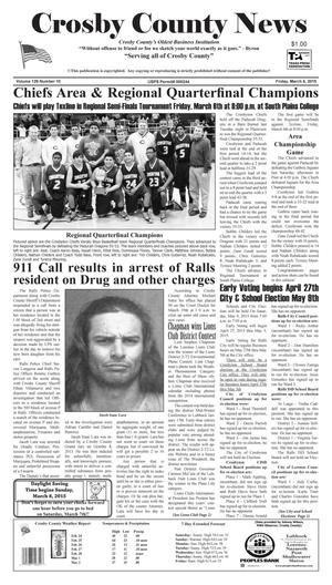 Primary view of object titled 'Crosby County News (Ralls, Tex.), Vol. 128, No. 10, Ed. 1 Friday, March 6, 2015'.