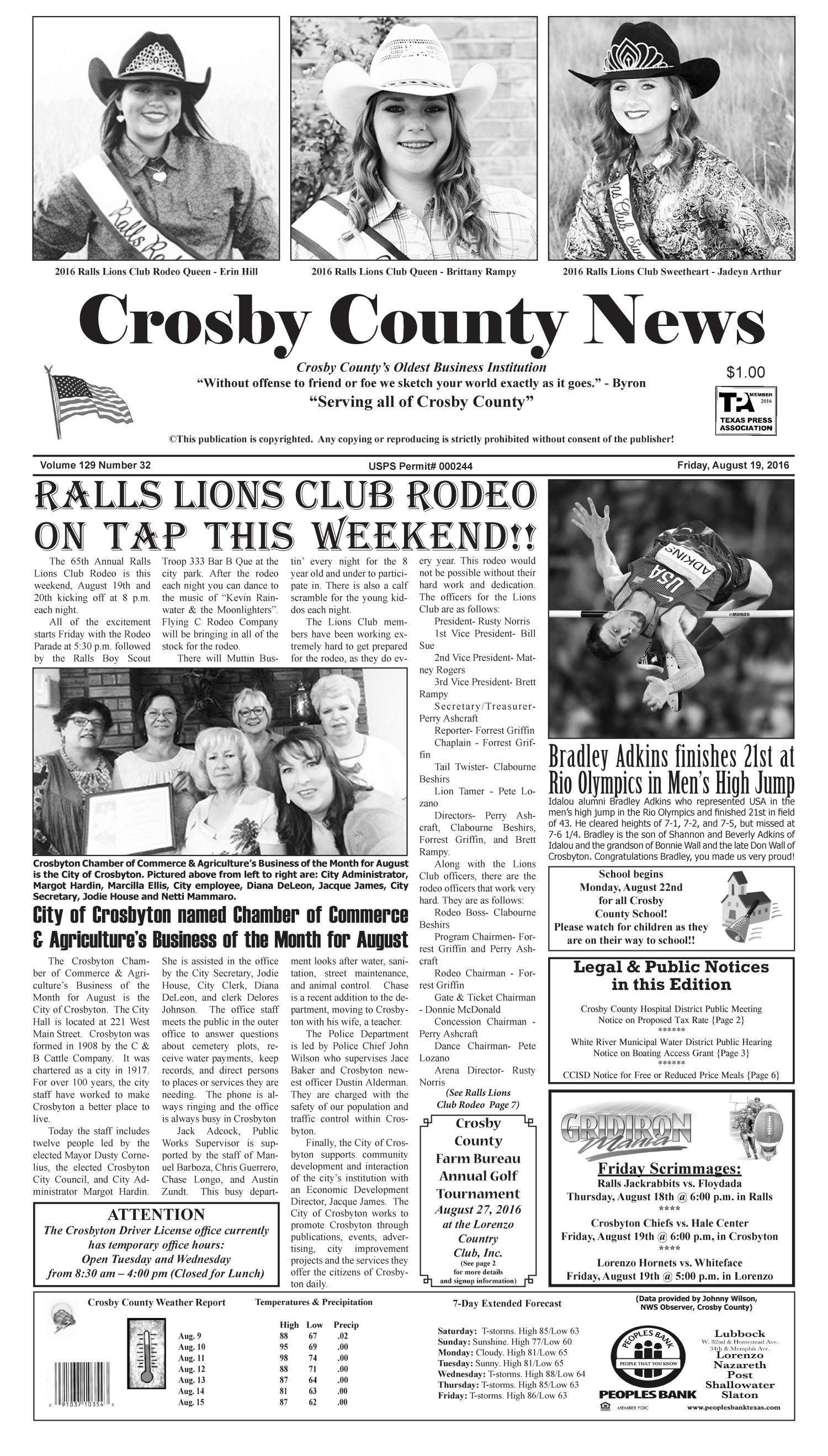 Crosby County News (Ralls, Tex.), Vol. 129, No. 32, Ed. 1 Friday, August 19, 2016                                                                                                      [Sequence #]: 1 of 10